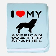 I Love My American Water Spaniel baby blanket