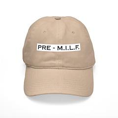 Pre-MILF Baseball Cap