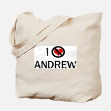 I Hate ANDREW Tote Bag