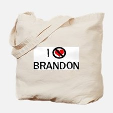 I Hate BRANDON Tote Bag