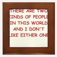 kinds of people Framed Tile