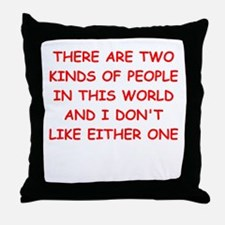 kinds of people Throw Pillow