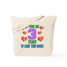 Took Me Three Years Tote Bag