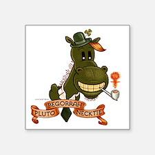 """PlutoBegorrahNecktie Square Sticker 3"""" x 3"""""""
