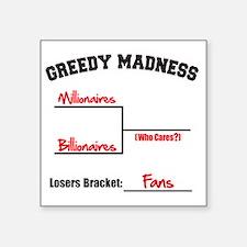"""Millionaires-vs.-Billionair Square Sticker 3"""" x 3"""""""