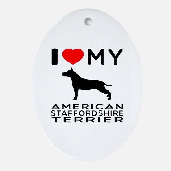 I Love My American Staffordshire Terrier Ornament