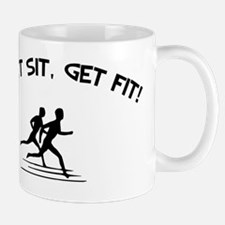 Dont sit, Get Fit Mug