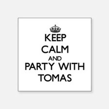 Keep Calm and Party with Tomas Sticker
