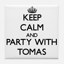 Keep Calm and Party with Tomas Tile Coaster
