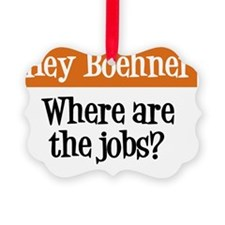 Boehner - Jobs Ornament