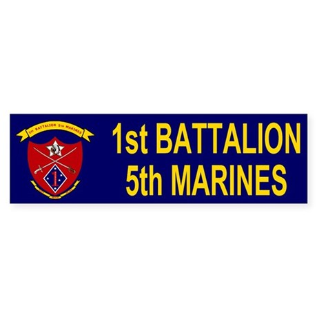 1st Bn 5th Marines<BR>Bumpersticker