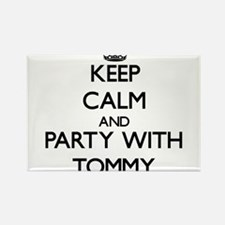 Keep Calm and Party with Tommy Magnets
