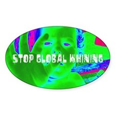 Stop Global Whining 2 Decal
