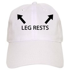 Leg Rests Baseball Cap