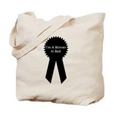 I'm A Winner In Bed Tote Bag