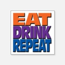 "eatdrinkrepeat Square Sticker 3"" x 3"""