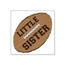 "little sister football2 Square Sticker 3"" x 3"""