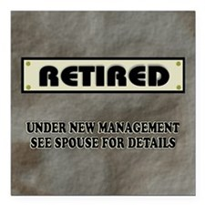 """Retired Under New Manage Square Car Magnet 3"""" x 3"""""""