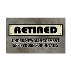 Retired Under New Management Wall Decal