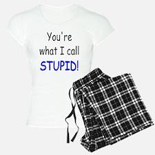 what i call stupid Pajamas