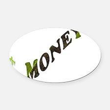 G-MONEY-SIGN Oval Car Magnet