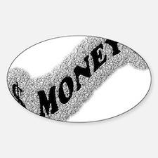 $-MONEY-SIGN2 Sticker (Oval)