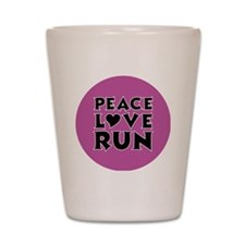 peace love run Shot Glass