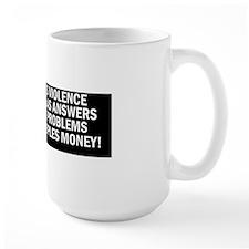 Government is Violence Masquerading as  Mug