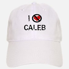 I Hate CALEB Baseball Baseball Cap