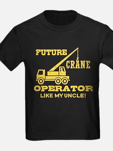 Future Crane Operator Like My Un T