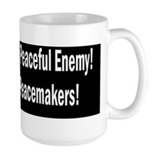 A Dead Enemy is a Peaceful Enemy - Bles Mug
