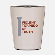 Violent Torpedo of Truth Charlie Sheen Shot Glass