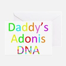 Daddys Adonis DNA Greeting Card