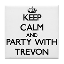Keep Calm and Party with Trevon Tile Coaster