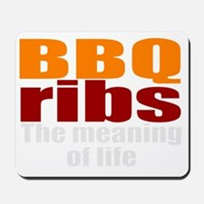 BBQ ribs is life Mousepad