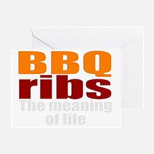 BBQ ribs is life Greeting Card