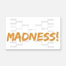 bring on the madness_dark Rectangle Car Magnet