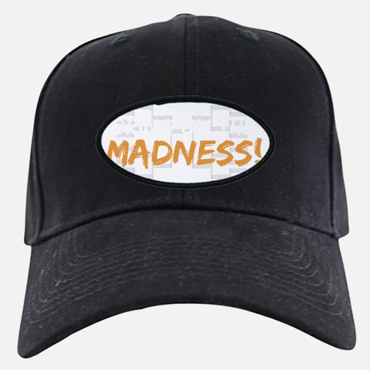bring on the madness_dark Baseball Hat