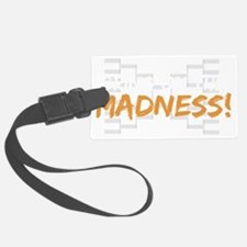 bring on the madness_dark Luggage Tag
