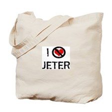 I Hate JETER Tote Bag