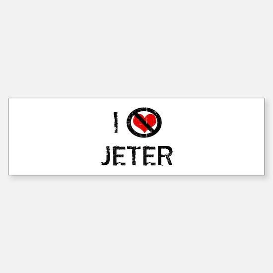 I Hate JETER Bumper Bumper Bumper Sticker