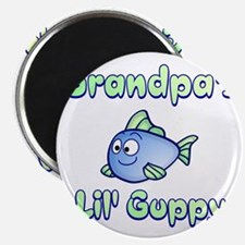 Grandpa's Lil Guppy gear, gifts and apparel Magnet