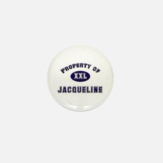 Property of jacqueline Mini Button