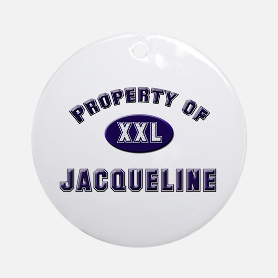 Property of jacqueline Ornament (Round)