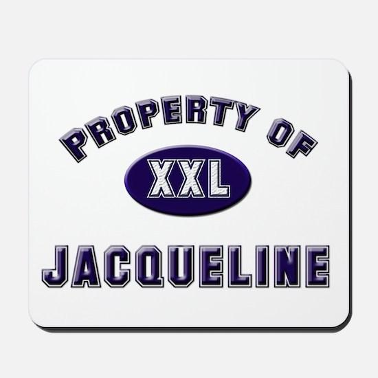 Property of jacqueline Mousepad