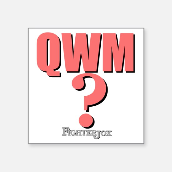 "qwm-1 Square Sticker 3"" x 3"""