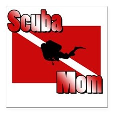 "Scuba Mom Square Car Magnet 3"" x 3"""