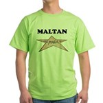 Maltan and proud of it Green T-Shirt