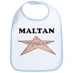 Maltan and proud of it Bib