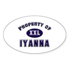 Property of iyanna Oval Decal
